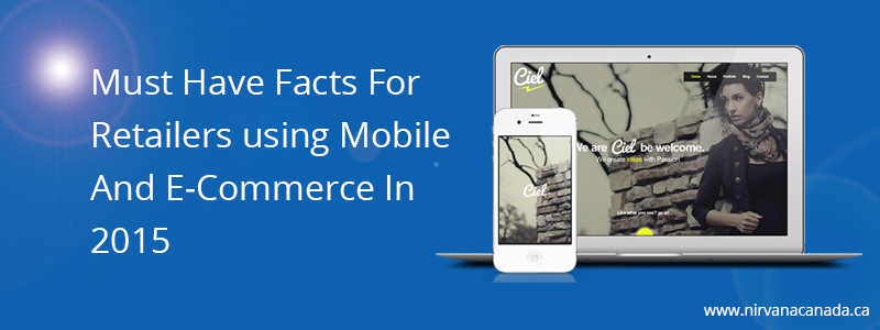 Must-Have-Facts-For-Retailers-using-Mobile-And-E-Commerce-In-2015